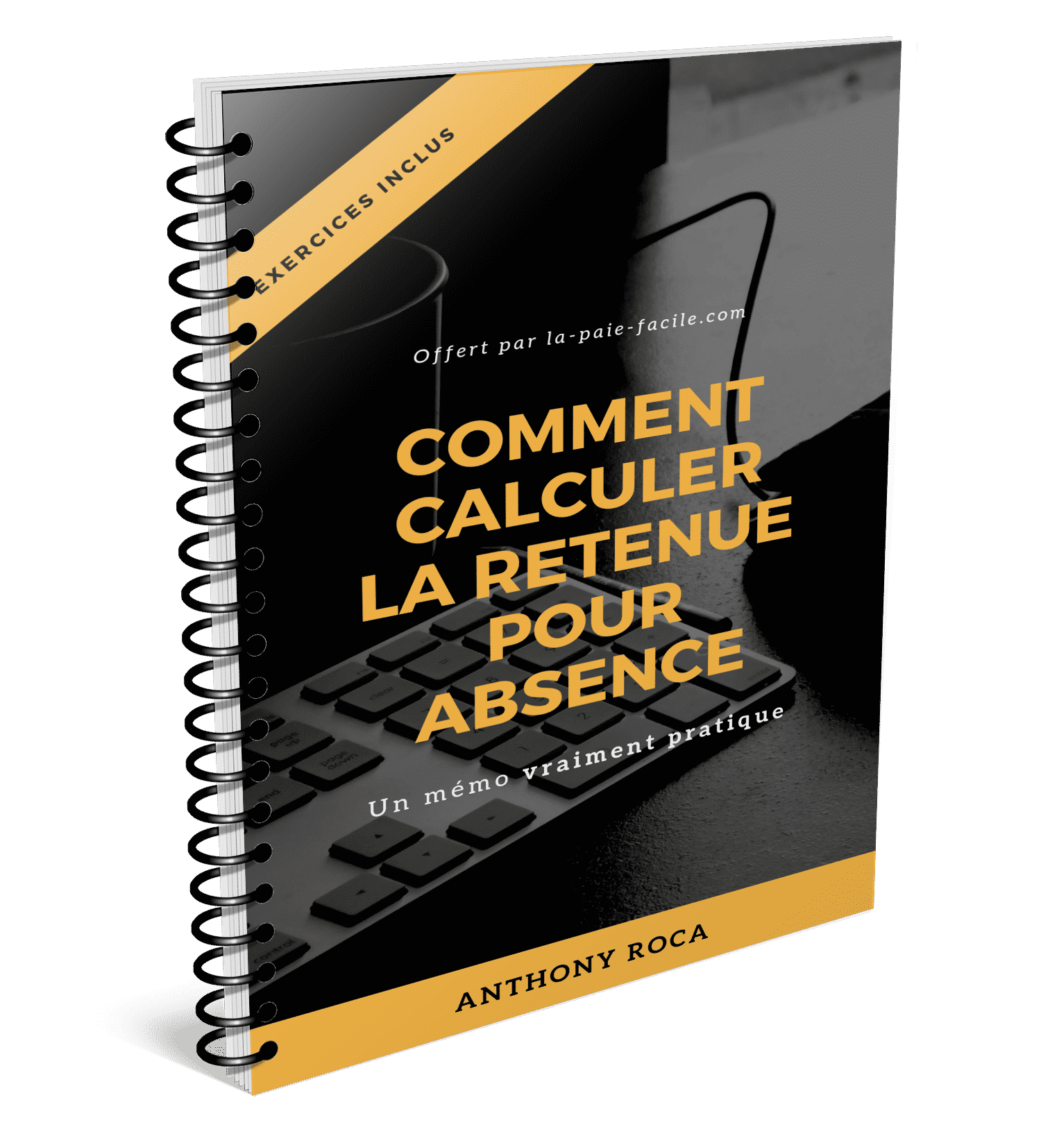Calculer La Retenue Pour Absence En Paie La Paie Facile