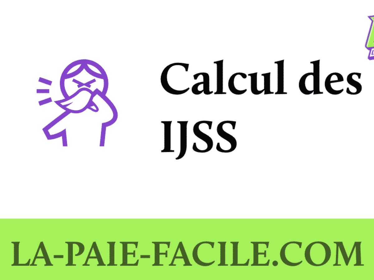 Le Calcul Des Ijss Et Du Complement Employeur La Paie Facile